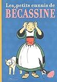 """Afficher """"Les Petits ennuis de Bécassine"""""""