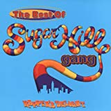 Rapper's Delight: The Best Of Sugarhill Gang (US Release)