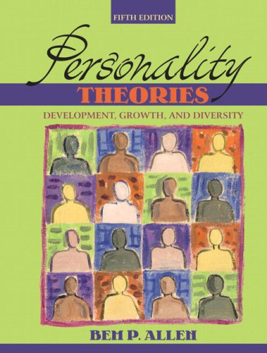 Personality Theories: Development, Growth, and Diversity (5th Edition)