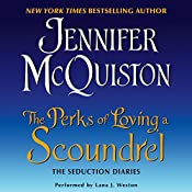 The Perks of Loving a Scoundrel: The Seduction Diaries | Jennifer McQuiston