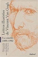 Lettres illustrées de Vincent Van Gogh, fac-similés, 1888-1890 : Coffret 3 volumes