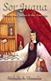 img - for Sor Juana: Beauty and Justice in the Americas book / textbook / text book