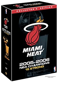 Miami Heat: 2005-2006 NBA Champions - 15 Strong