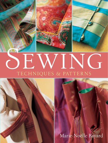Sewing: Techniques and Patterns
