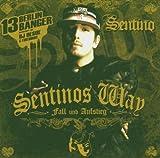 Songtexte von Sentino - Sentinos Way