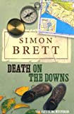 THE DEATH ON THE DOWNS (FETHERING MYSTERIES) (033044526X) by SIMON BRETT