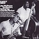 Early Bird - Jay McShann Orchestra featuring Charlie Parker 1940-3