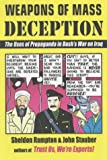 Weapons of Mass Deception: The Uses of Propaganda in Bush's War on Iraq (1841198374) by Sheldon Rampton