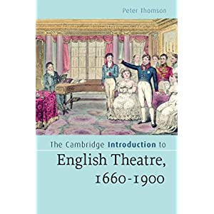 the cambridge introduction to english theatre  1660 1900  cambridge