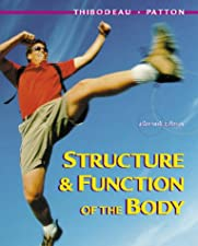 Structure and Function of the Body Softcover 1 by Kevin T. Patton PhD