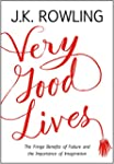 Very Good Lives: The Fringe Benefits...