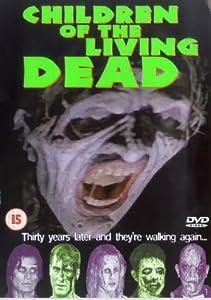 Children Of The Living Dead [2001] [DVD]