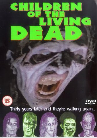 Children Of The Living Dead [2001] [DVD]