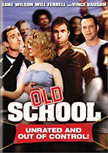 Old School (Widescreen Unrated Edition)