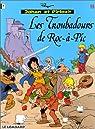 Johan et Pirlouit, tome 15 : Les Troubadours de Roc-�-Pic par Maury