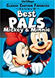 Classic Cartoon Favorites: Best Pals - Mickey and Minnie, Volume 10