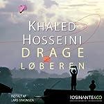 Drageløberen [The Kite Runner] | Khaled Hosseini