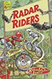 Radar Riders (Chain Gang) (0237525607) by Lawrie, Robin