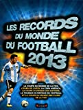 Les records du monde du football