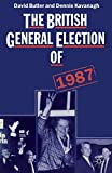 img - for The British General Election of 1987 book / textbook / text book
