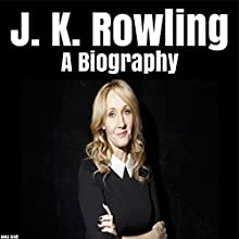 J.K. Rowling: A Biography Audiobook by Anna Scott Narrated by Colin Robinson