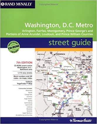 Rand McNally Washington, D.C. Metro Street Guide: Arlington, Fairfax, Montgomery, Prince George's and Portions of Anne Arundel, Loudoun, and Prince William Counties
