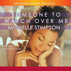 Someone to Watch Over Me | [Michelle Stimpson]