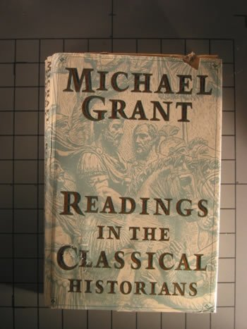 Readings in the Classical Historians, Michael Grant