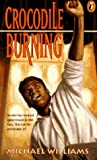 Crocodile Burning (0140367934) by Williams, Michael