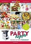 MIXtipp: Party-Rezepte: Kochen mit de...