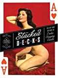 Image of Stacked Decks: The Art and History of Erotic Playing Cards