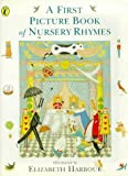 img - for A First Picture Book of Nursery Rhymes (Picture Puffin) book / textbook / text book