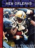 img - for The History of New Orleans Saints: NFL Today (NFL Today (Creative Education Hardcover)) book / textbook / text book