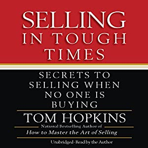 Selling in Tough Times Audiobook