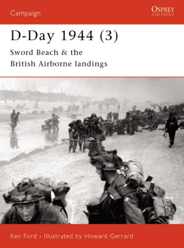 D-Day 1944: Sword Beach and British Airborne Landings Pt.3 (Osprey Campaign)