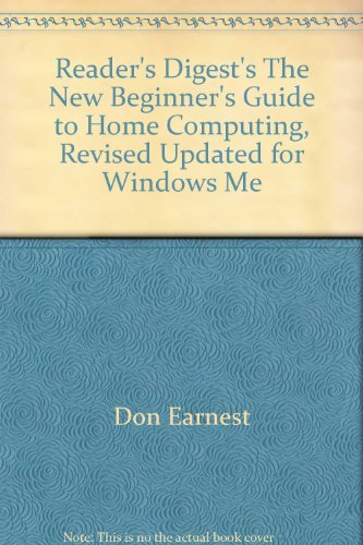 Reader's Digest's The New Beginner's Guide to Home Computing, Revised Updated for Windows Me