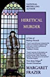 img - for Heretical Murder (Bishop Pecock Tales) book / textbook / text book