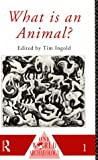 img - for What is an Animal? (One World Archaeology) book / textbook / text book