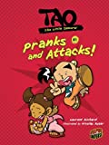 Pranks and Attacks! (Tao, the Little Samurai)