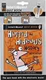 Horrid and Hideous History IntelliQuest Quiz