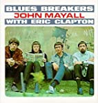 Bluesbreakers: With Eric Clapton