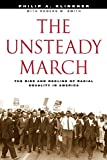 The Unsteady March: The Rise and Decline of Racial Equality in America