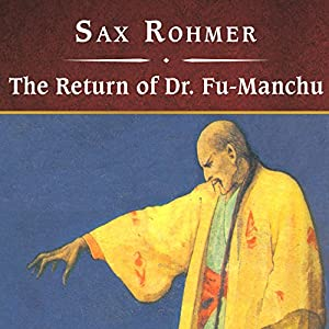 The Return of Dr. Fu-Manchu Audiobook