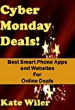Cyber Monday Deals! Best Smart Phone Apps and Websites for Online Deals
