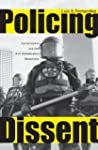 Policing Dissent: Social Control and...