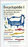 Encyclop�die 1, ou dictionnaire raisonn� des sciences, des arts et des m�tiers par Le Rond d'Alembert