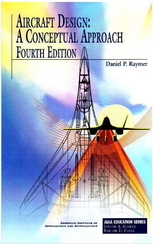 Aircraft Design: A Conceptual Approach and RDS-STUDENT:...