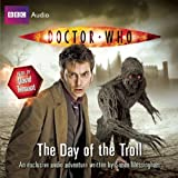 Doctor Who: The Day of the Troll: An Exclusive Audio Adventureby Simon Messingham