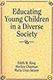 img - for Educating Young Children in a Diverse Society book / textbook / text book