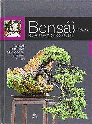 Bonsai, Guia Practica Completa (Manuales de Jardinería)